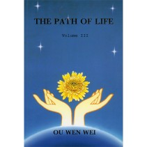 The Path of Life – Volume III – the Future Human World